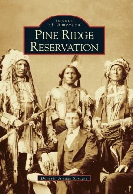 Images of America: Pine Ridge Reservation